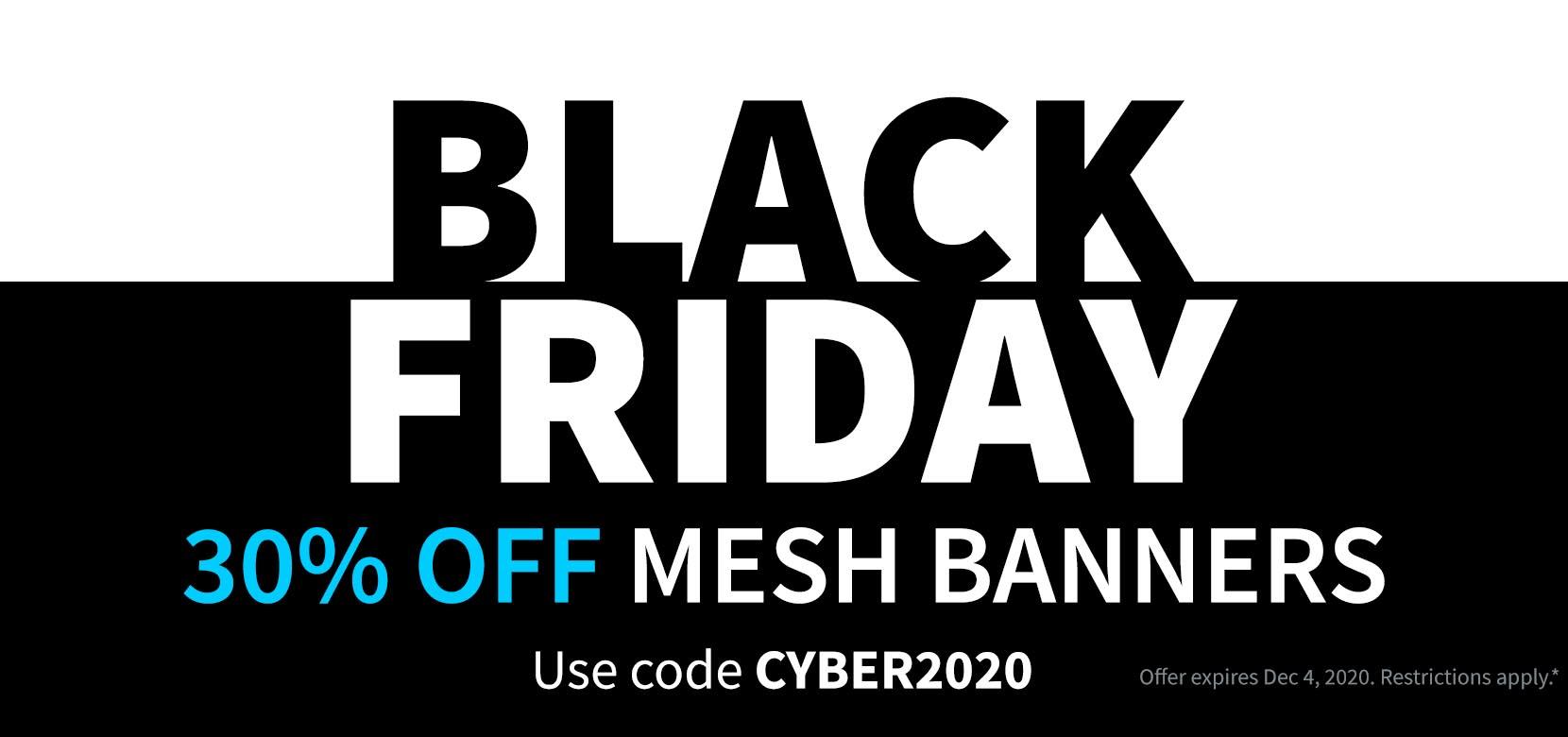 Black Friday CYBER2020 12 Ounce Single Sided Mesh Banner Vinyl