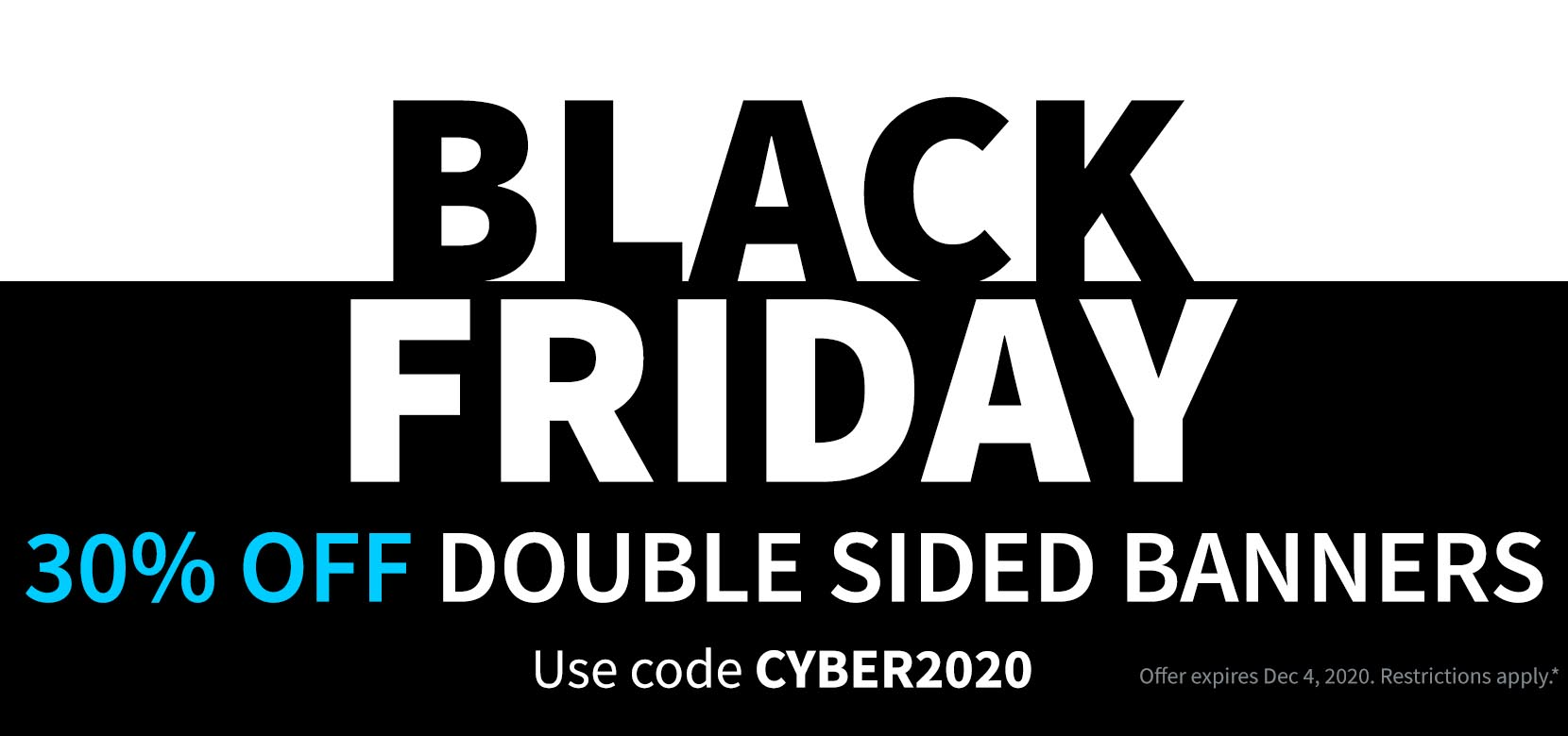 Black Friday CYBER2020 Double Sided Banners