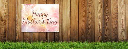 Mothers Day Yard Signs