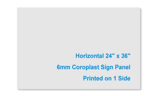 """24"""" tall x 36"""" Wide 6mm 1 Sided Sign Panel"""