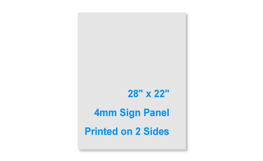 28x22 4mm 2 Sided Sign Panel