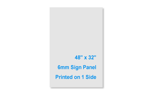 48x32 6mm 1 Sided Sign Panel