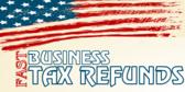 Business Tax Refund Fast