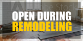 during remodeling open
