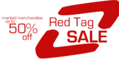 Red Tag Sale Half Off Merchandise