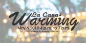 la-casa-warming-your-message-here