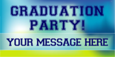 Grad Party Personalized Message Banner
