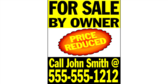 24x18 Price Reduced For Sale By Owner Yard Sign