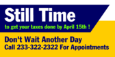 Still Time To Get Your Taxes Done