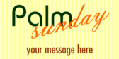 palm sunday signs