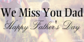 Father's Day Missing Dad Banner