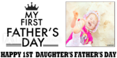 First Father's Day of Daughter Banner