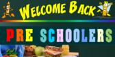 Welcome Preschoolers Sign