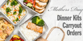 Mothers Day Dinner Carry Out Kits-banner