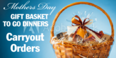 Mothers Day Gift Basket To Go Banner