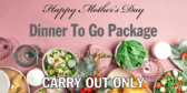 Mothers Day Dinner Package Carryout Banner