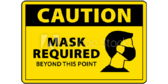Face Mask Required From This Point Sign