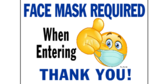 More Face Mask Required Signs