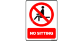Refrain From Sitting Here Sign