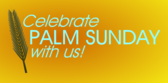 celebrate palm Sunday banner sign template