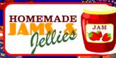 Jams, Honeys, and Syrups