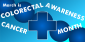 colorectal cancer awareness month banner sign template