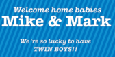 twins banner sign message