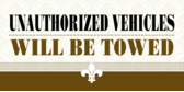 unauthorized vehicles will be towed banner sign template