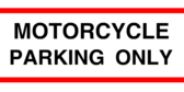 motorcycle parking only banner sign template
