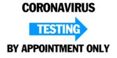 Covid-19 Coronavirus Testing Signs