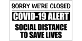 Social Distancing Closed Signs