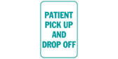 patient pick up and drop off sign template
