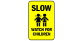 slow watch for children sign template