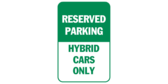 reserved parking hybrid cars only sign template